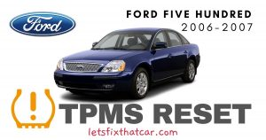 TPMS Reset-Ford Five Hundred 2006-2007 Tire Pressure Sensor