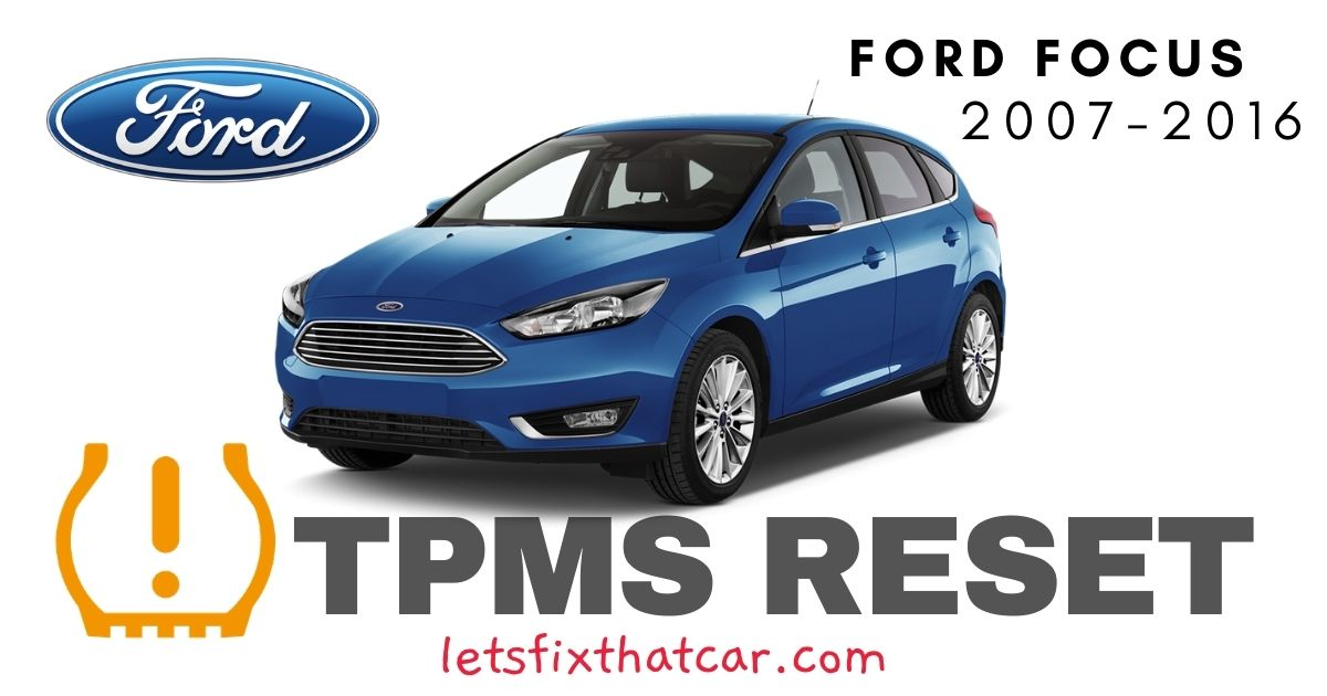 TPMS Reset-Ford Focus 2007-2016 Tire Pressure Sensor