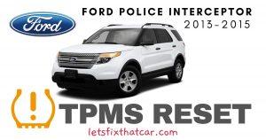 TPMS Reset-Ford Police Interceptor 2013-2015 Tire Pressure Sensor