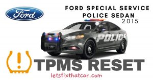 TPMS Reset-Ford Special Service Police Sedan 2015 Tire Pressure Sensor