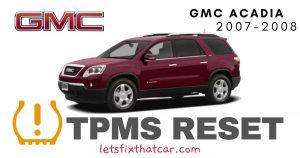 TPMS Reset-GMC Acadia 2007-2008 Tire Pressure Sensor