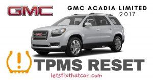 TPMS Reset-GMC Acadia Limited 2017 Tire Pressure Sensor