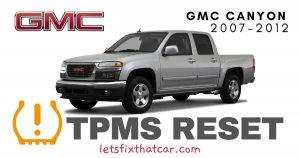 TPMS Reset- GMC Canyon 2007-2012 Tire Pressure Sensor