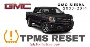 TPMS Reset-GMC Sierra 2008-2014 Tire Pressure Sensor