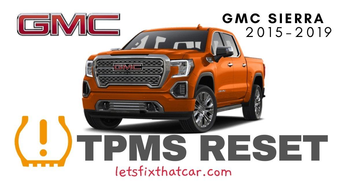 TPMS Reset-GMC Sierra 2015-2019 Tire Pressure Sensor