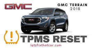 TPMS Reset-GMC Terrain 2018 Tire Pressure Sensor