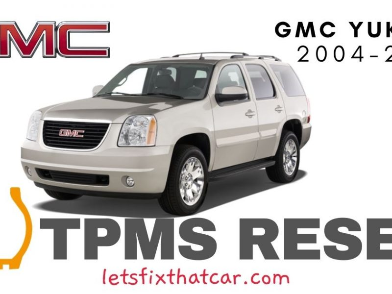 TPMS Reset-GMC Yukon 2004-2007 Tire Pressure Sensor