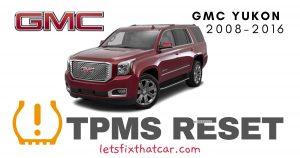 TPMS Reset-GMC Yukon 2008-2016 Tire Pressure Sensor