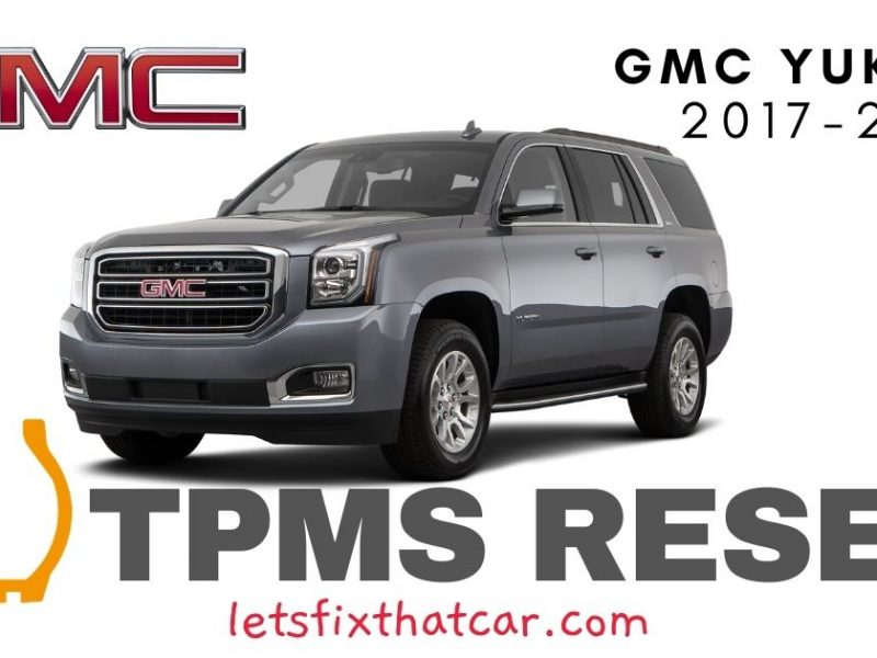 TPMS Reset-GMC Yukon 2017-2019 Tire Pressure Sensor