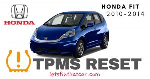 TPMS Reset-Honda Fit 2010-2014 Tire Pressure Sensor