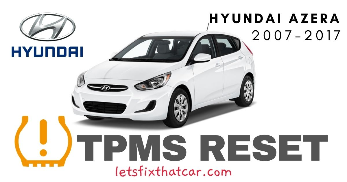 TPMS Reset-Hyundai Azera 2007-2017 Tire Pressure Sensor