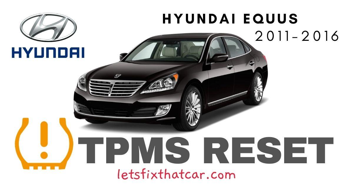 TPMS Reset-Hyundai Equus 2011-2016 Tire Pressure Sensor