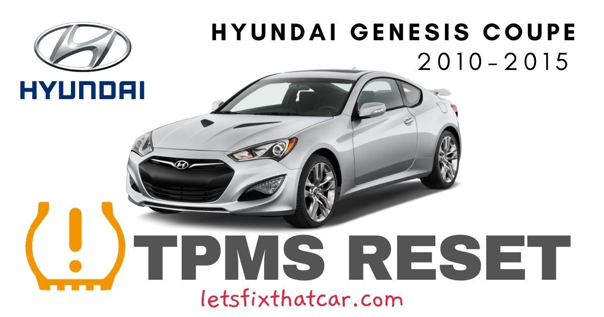TPMS Reset-Hyundai Genesis Coupe 2010-2015 Tire Pressure Sensor