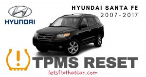 TPMS Reset-Hyundai Santa Fe 2007-2017 Tire Pressure Sensor