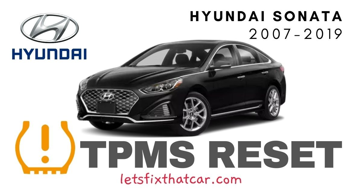 TPMS Reset-Hyundai Sonata 2007-2019 Tire Pressure Sensor