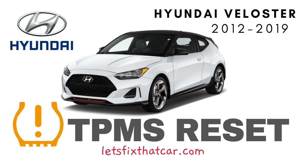 TPMS Reset-Hyundai Veloster 2012-2019 Tire Pressure Sensor