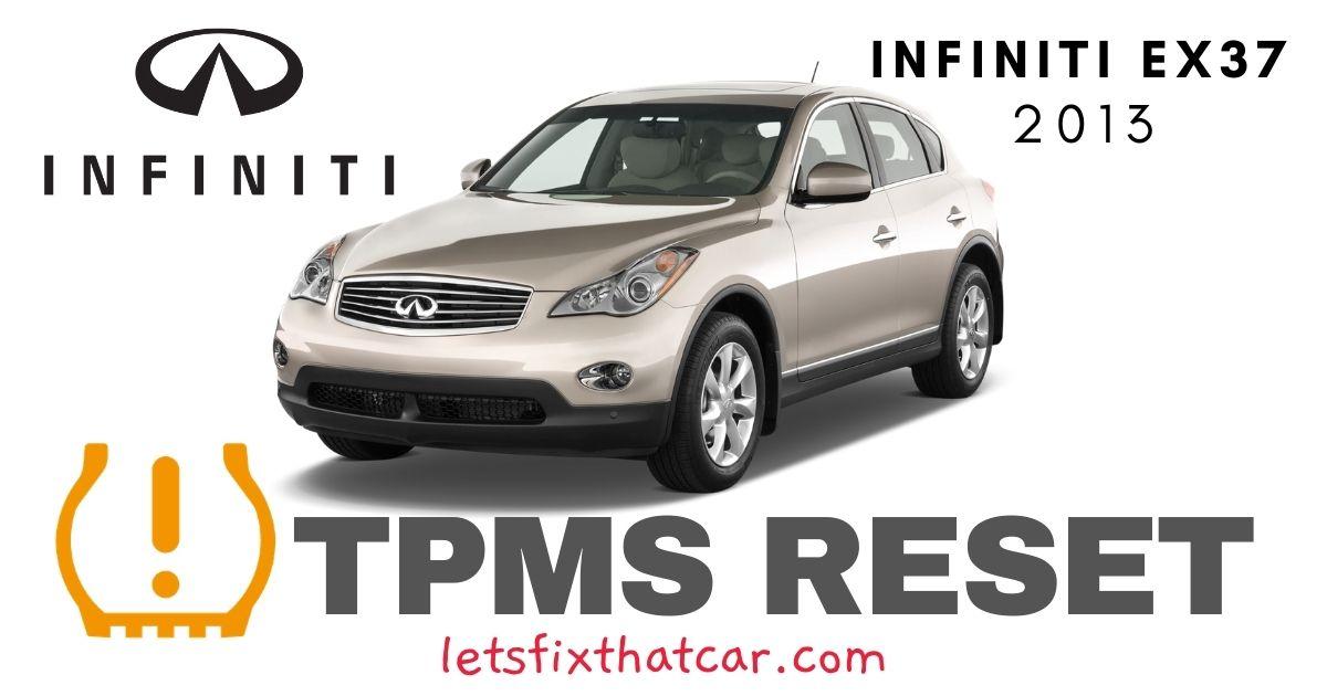 TPMS Reset-Infiniti EX37 2013 Tire Pressure Sensor