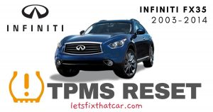 TPMS Reset-Infiniti FX35 2003-2014 Tire Pressure Sensor
