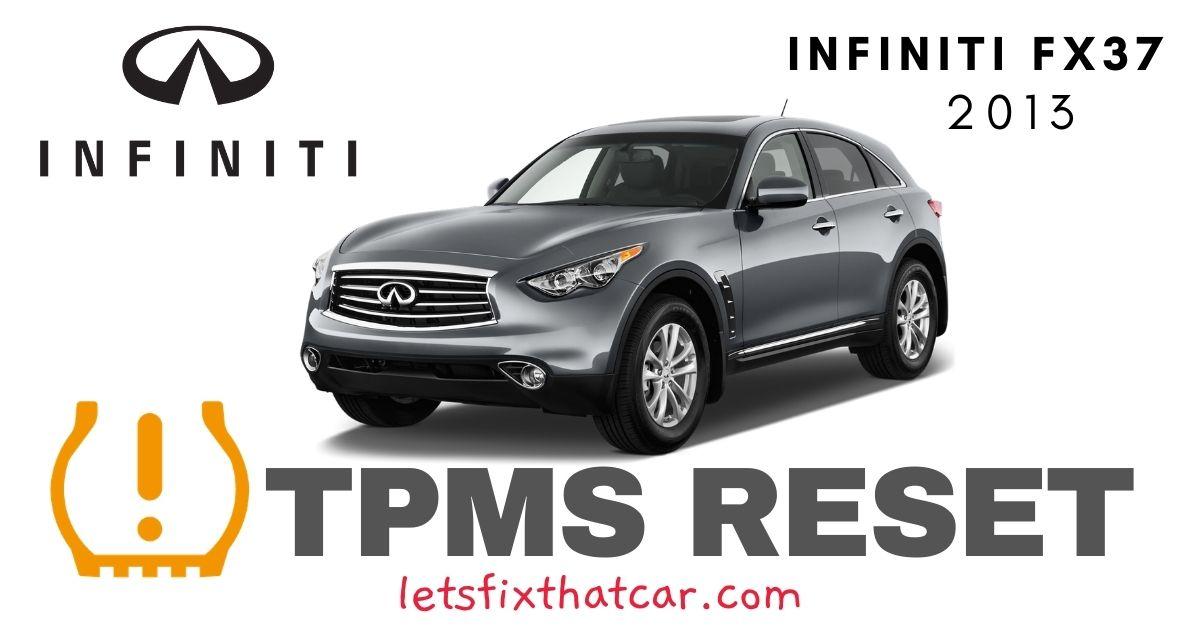 TPMS Reset-Infiniti FX37 2013 Tire Pressure Sensor