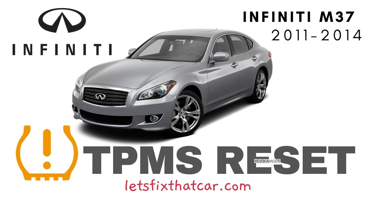 TPMS Reset-Infiniti M37 2011-2014 Tire Pressure Sensor