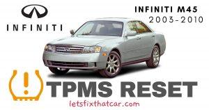 TPMS Reset- Infiniti M45 2003-2010 Tire Pressure Sensor