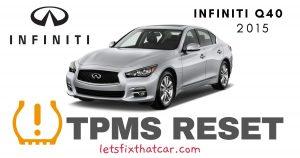 TPMS Reset- Infiniti Q40 2015 Tire Pressure Sensor