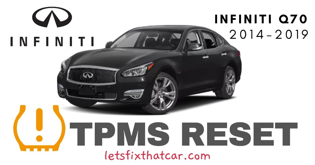TPMS Reset-Infiniti Q70 2014-2019 Tire Pressure Sensor