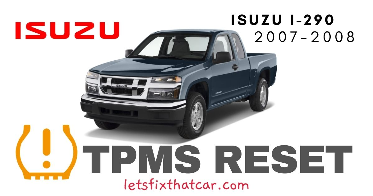 TPMS Reset-Isuzu i290 2007-2008 Tire Pressure Sensor