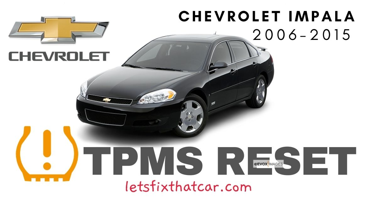TPMS Reset_Chevrolet Impala 2006-2015 Tire Pressure Sensor