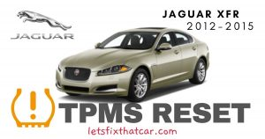 TPMS Reset-Jaguar XFR 2012-2015 Tire Pressure Sensor