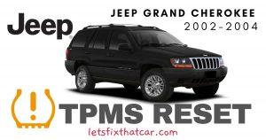 TPMS Reset- Jeep Grand Cherokee 2002-2004 Tire Pressure Sensor