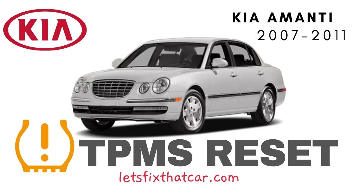 TPMS Reset-KIA Amanti 2007-2011 Tire Pressure Sensor