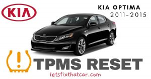 TPMS Reset-KIA Optima 2011-2015 Tire Pressure Sensor