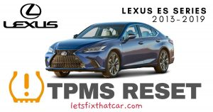 TPMS Reset-Lexus ES Series 2013-2019 Tire Pressure Sensor