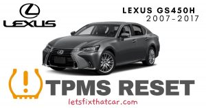 TPMS Reset-Lexus GS450h 2007-2017 Tire Pressure Sensor