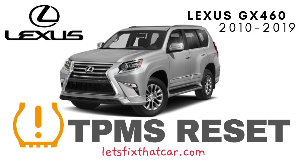 TPMS Reset-Lexus GX460 2010-2019 Tire Pressure Sensor