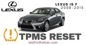 TPMS Reset-Lexus IS F 2008-2015 Tire Pressure Sensor