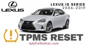 TPMS Reset-Lexus IS Series 2006-2019 Tire Pressure Sensor