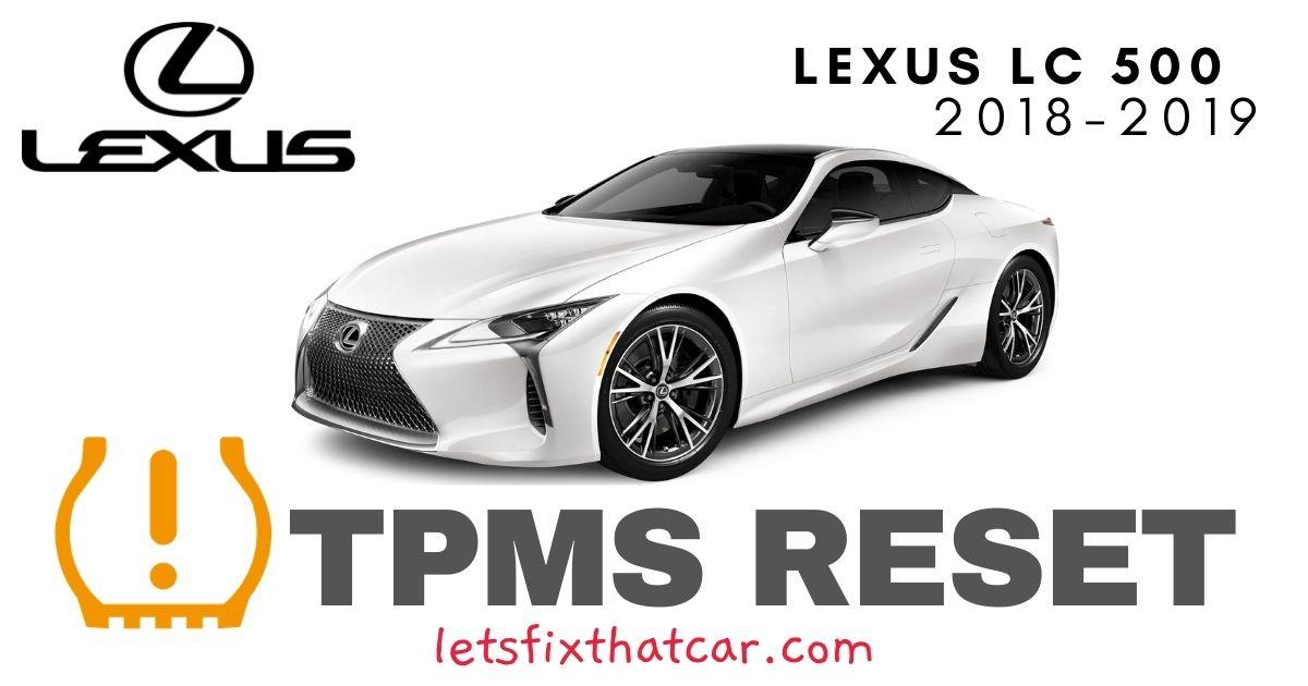 TPMS Reset-Lexus LC 500 2018-2019 Tire Pressure Sensor