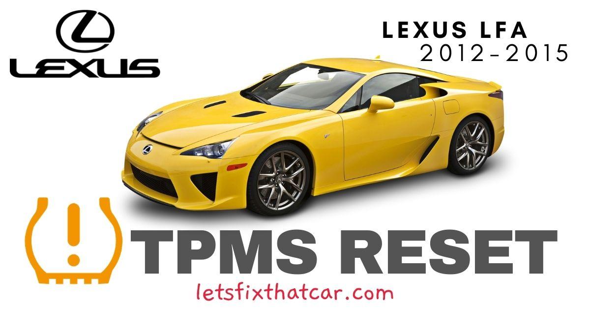 TPMS Reset-Lexus LFA 2012-2015 Tire Pressure Sensor