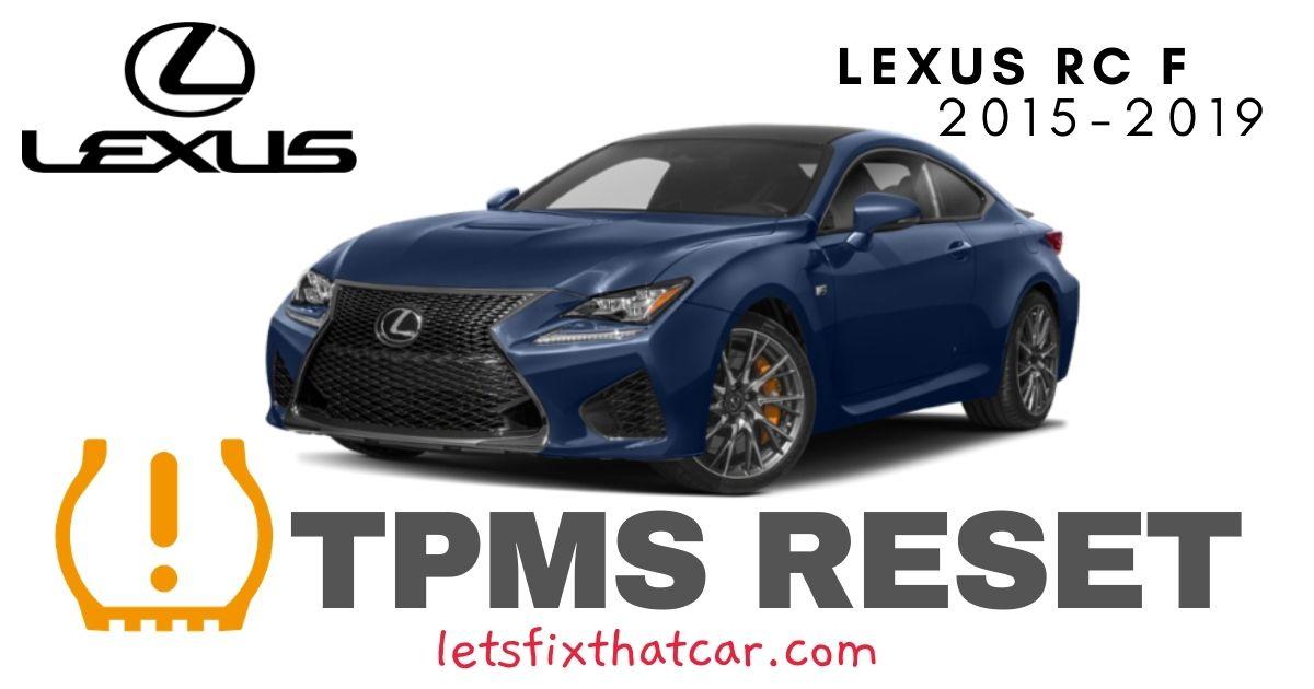 TPMS Reset-Lexus RC F 2015-2019 Tire Pressure Sensor