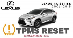 TPMS Reset-Lexus RX Series 2006-2019 Tire Pressure Sensor