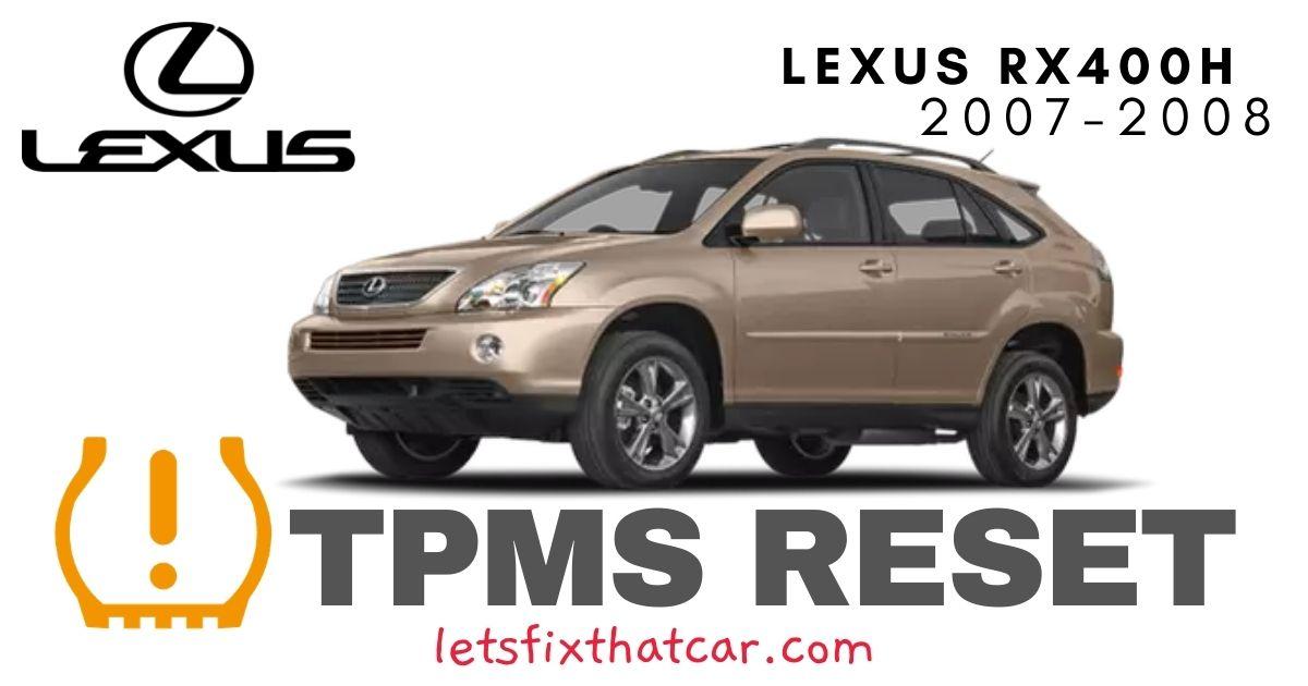 TPMS Reset-Lexus RX400h 2007-2008 Tire Pressure Sensor