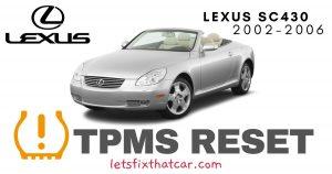 TPMS Reset-Lexus SC430 2002-2006 Tire Pressure Sensor