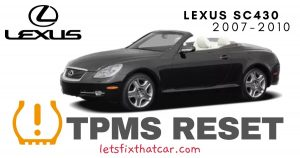 TPMS Reset-Lexus SC430 2007-2010 Tire Pressure Sensor