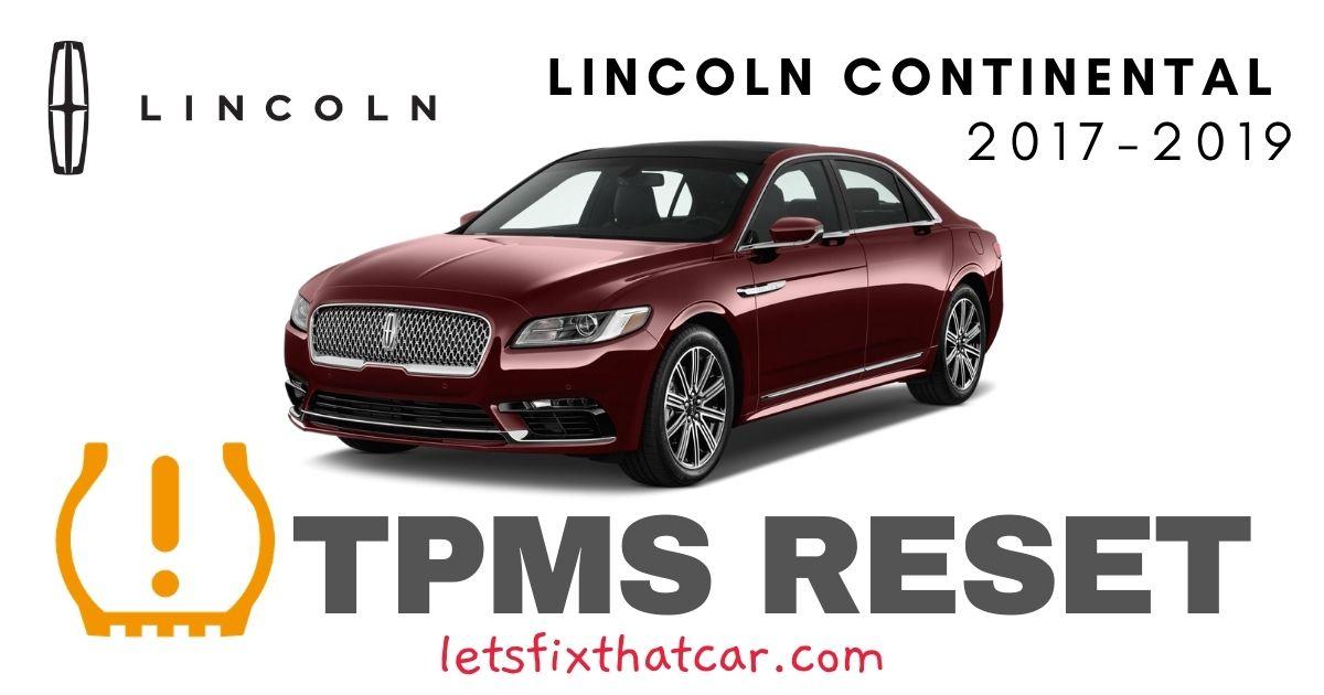 TPMS Reset-Lincoln Continental 2017-2019 Tire Pressure Sensor
