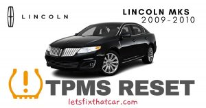 TPMS Reset-Lincoln MKS 2009-2010 Tire Pressure Sensor