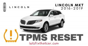 TPMS Reset-Lincoln MKT 2016-2019 Tire Pressure Sensor