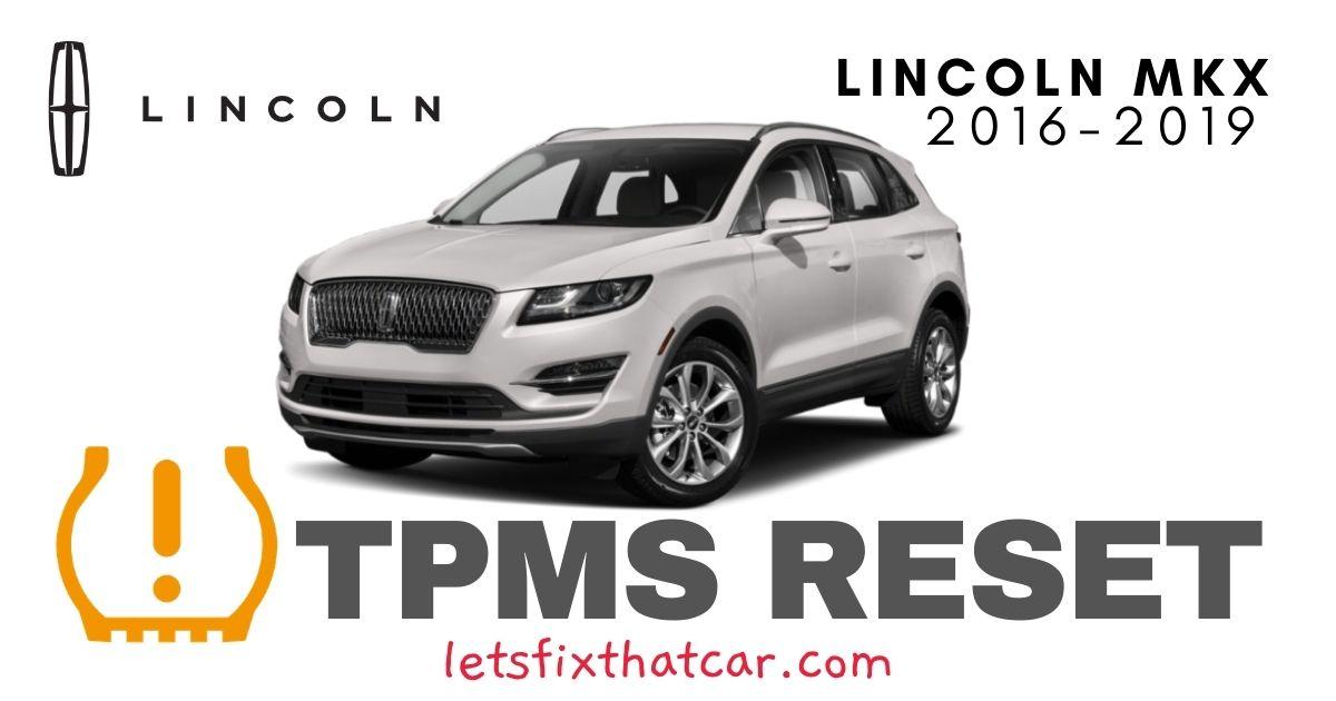 TPMS Reset-Lincoln MKX 2016-2019 Tire Pressure Sensor