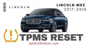TPMS Reset-Lincoln MKZ 2017-2018 Tire Pressure Sensor